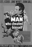 the-man-who-cheated-himself-1951