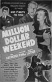 Million-Dollar-Weekend-1948