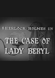 Sherlock Holmes – The Case of Lady Beryl