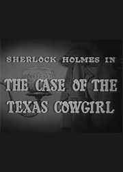 The Case of the Texas Cowgirl