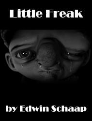 Little Freak by Edwin Schaap