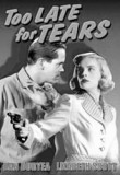 too-late-for-tears-1949