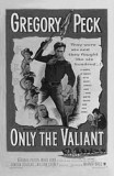 only-the-valiant-1951