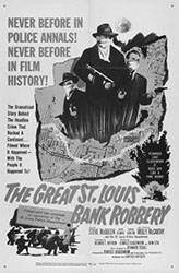 The Great Saint Louis Bank Robbery